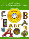 Full-Color Celtic Decorative Letters CD-ROM and Book - 23,00 €